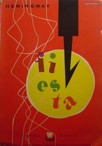 4783213808-o-sol-nasce-sempre-fiesta-1958-e-heming