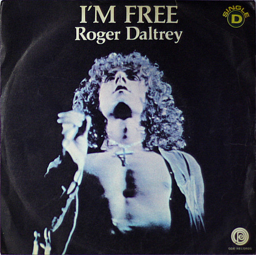 Roger Daltrey - I'm Free.jpeg