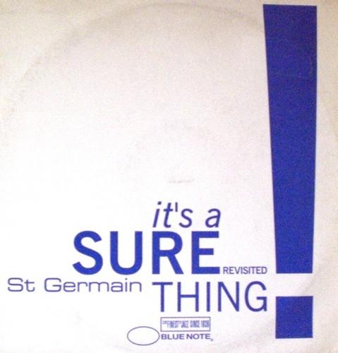 St Germain - It's A Sure Thing 12.jpg