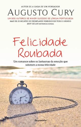 9789896872823_FelicidadeRoubada.jpg