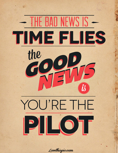 17553-Time-Flies-Youre-The-Pilot.jpg