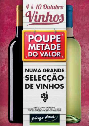 Vinhos Poupe Metade, no Pingo Doce, até 10 Outubro