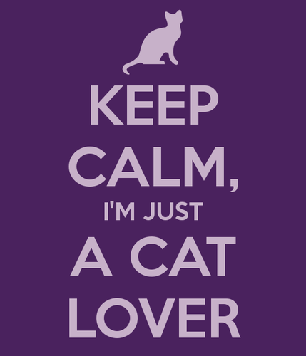 keep-calm-i-m-just-a-cat-lover.png