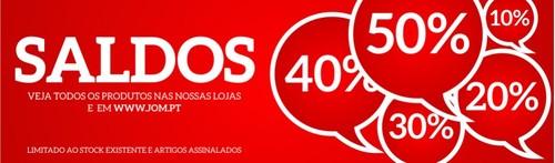 Saldos até 50% desconto | JOM | válido Online e nas lojas físicas, verifique os artigos assinalados