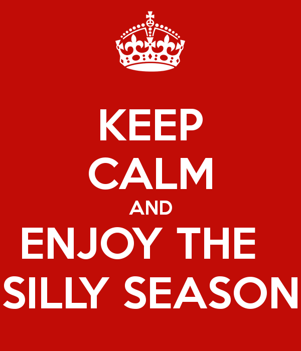 keep-calm-and-enjoy-the-silly-season.png