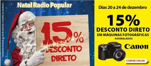 15% desconto direto | RÁDIO POPULAR | de 20 a 24 dezembro