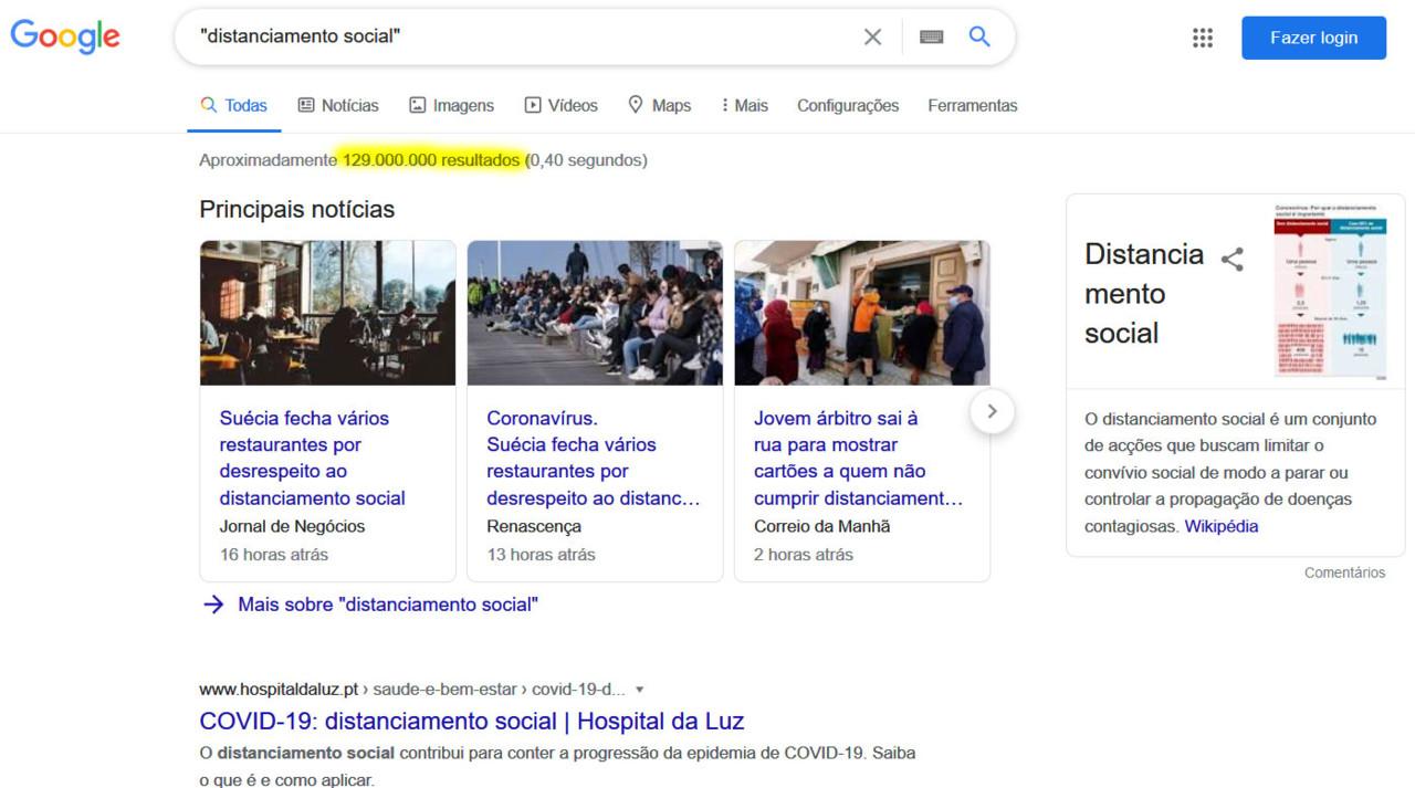 «Distanciamento social»; 129 milhões de resultados (Google, 27/IV/2020)