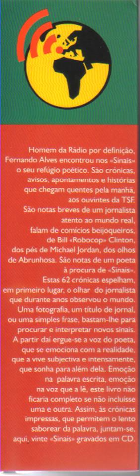 Fernando Alves, Sinais, 1.ª ed., Oficina do Livro, [Lisboa], 2000.