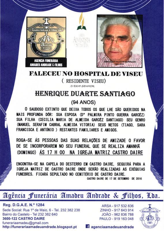 RIP -HENRIQUE DUARTE SANTIAGO - 92 ANOS   (CASTRO