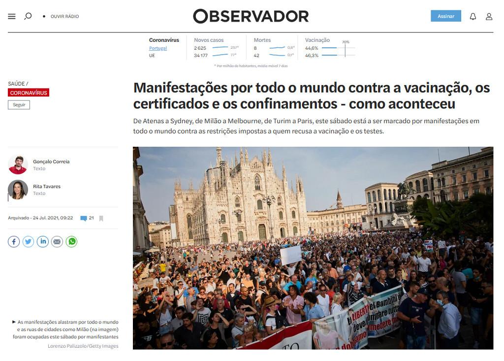 Gonçalo Correia, Rita Tavares, «Manifestações por todo o mundo contra a vacinação, , os certificados e os confinamentos — como aconteceu», in «Observador», 24/7/2021)