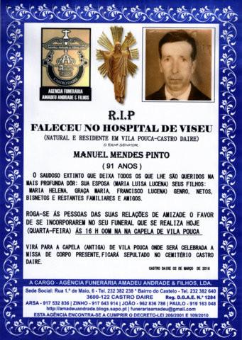 RIP -MANUEL MENDES PINTO - 91 ANOS (VILA POUCA-CAS