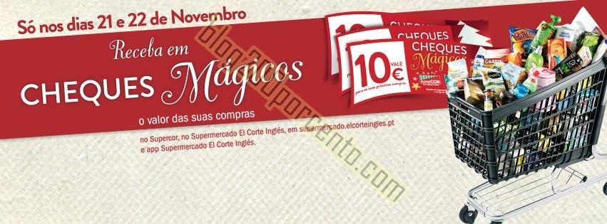 Cheques Mágicos EL CORTE INGLÉS dias 21 e 22 nov