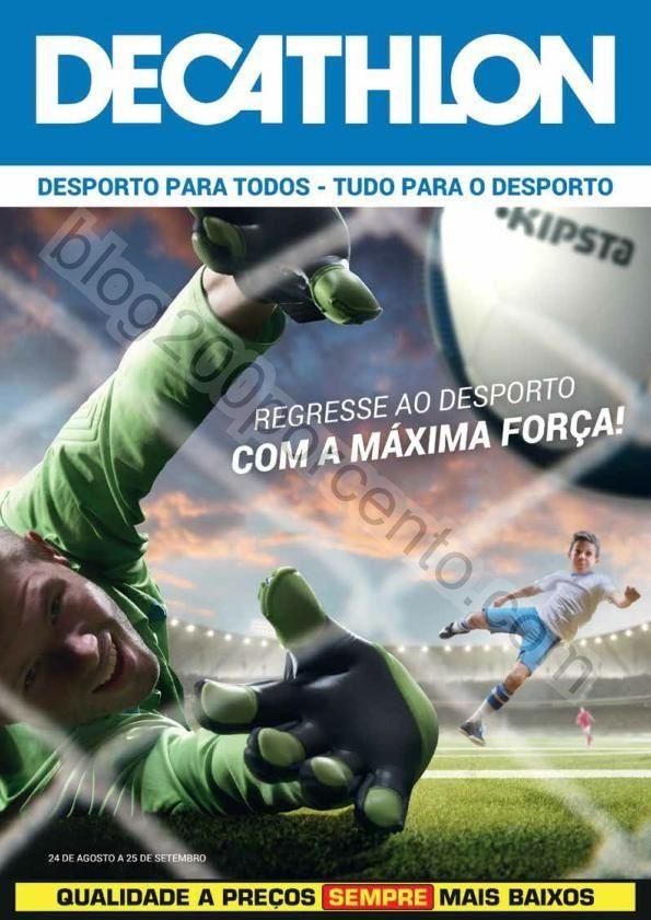 4020d18c5 Novo Folheto DECATHLON Regresso ao desporto promoção até 25 setembro - Blog  200% - Últimos Folhetos