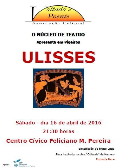 Cartaz de Ulisses 2016-04-16 - Pigeiros.JPG