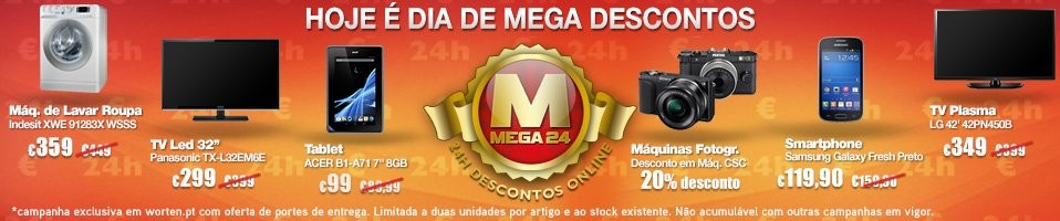 Mega24 | WORTEN | hoje 14 janeiro