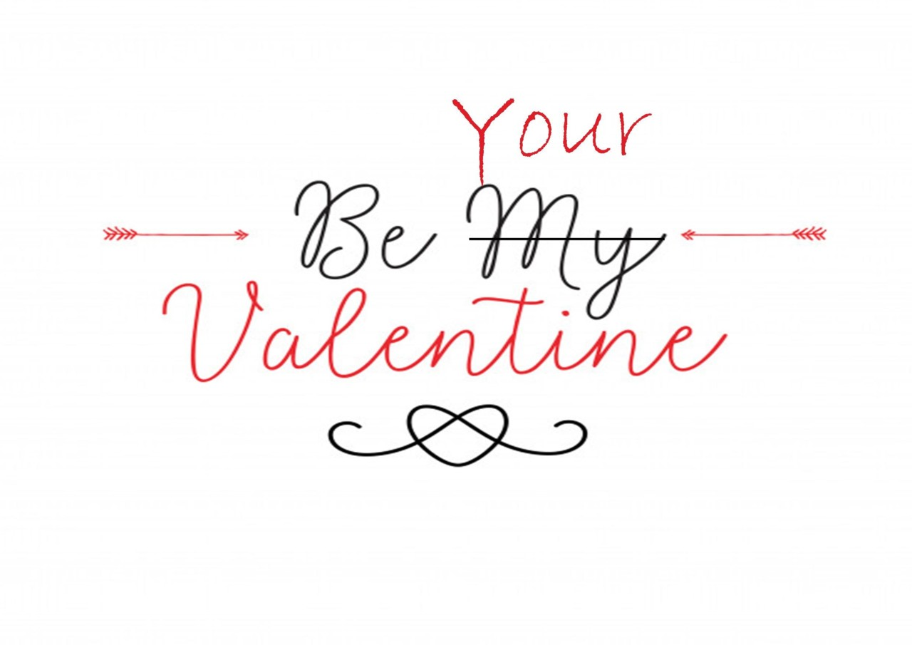 Be your Valentine.jpg