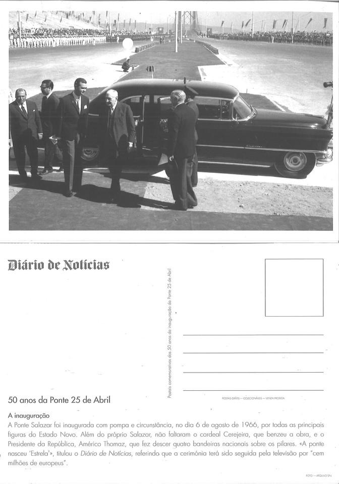 Salazar na inauguração da Ponte 25 de Abril (D.N., 2016)