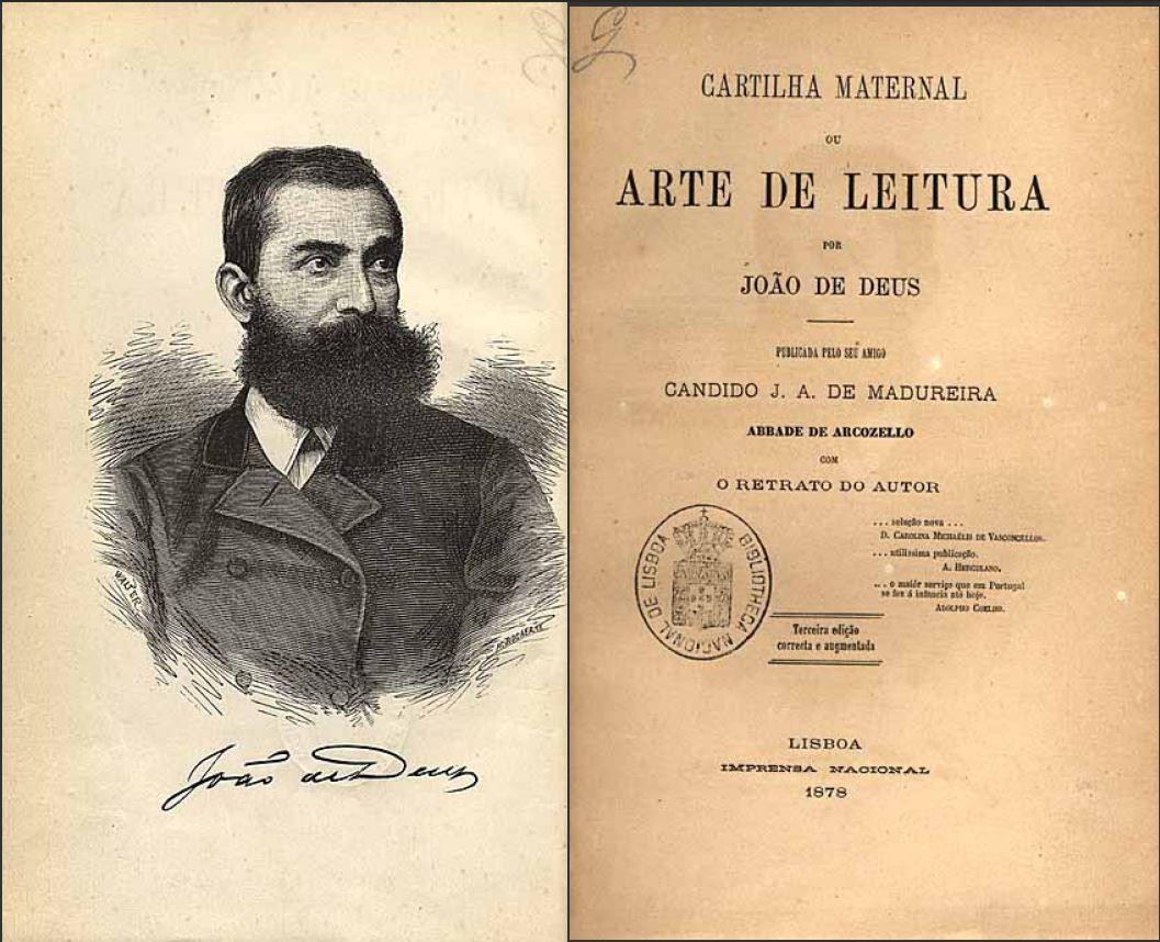 João de Deus, Cartilha Maternal, 3.ª ed. Lisboa, Impr. Nacional, 1878.