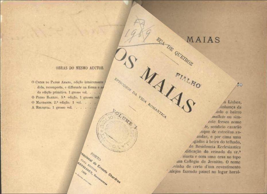Eça de Queiroz, Os «Maias: Episodios da Vida Romantica», [1.ª ed.], Porto, Chardron, 1888.