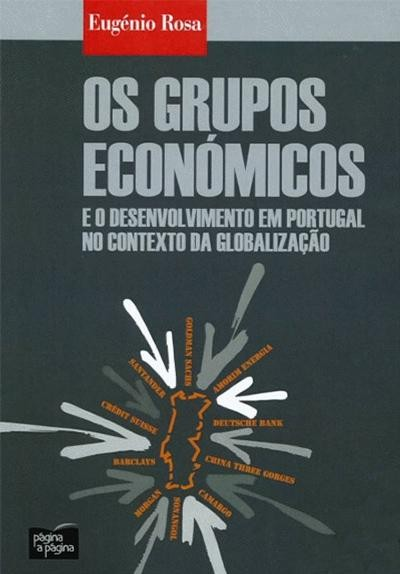 Os Grupos Economicos e o Desenvolvimento em Portug