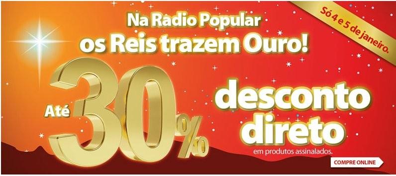 30% de desconto direto | RADIO POPULAR | 4 e 5 janeiro