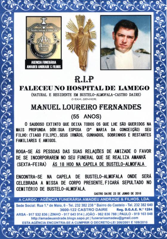 RIP -MANUEL LOUREIRO FERNANDES  -55 ANOS  (BUSTELO