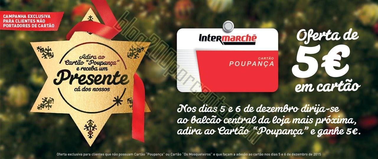 oferta 5€ INTERMARCHÉ dias 5 e 6 dezembro.jpg