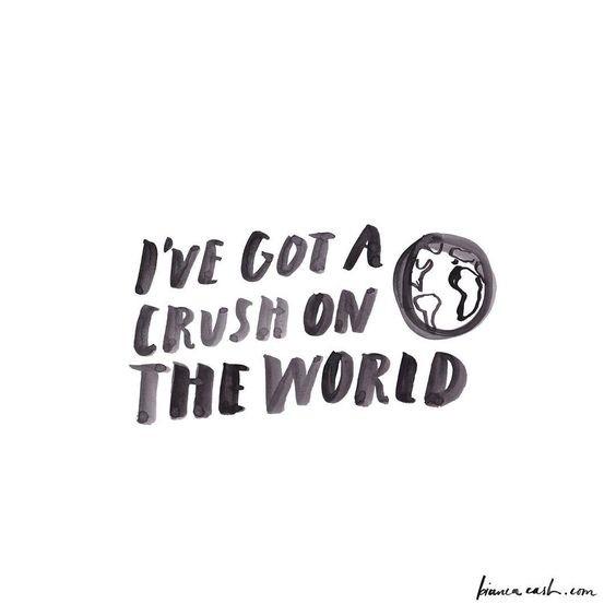 i've got a crush on the world.jpg