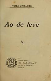 Brito Camacho, Ao de Leve (Guimarães, 1913)