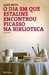 O DIA EM QUE ESTALINE ENCONTROU PICASSO_PR.jpg
