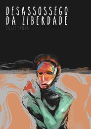 DESASSOSSEGO DA LIBERDADE - CAPA.png