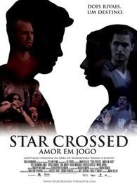 Star_Crossed_-_Amor_em_Jogo_cartaz.jpg