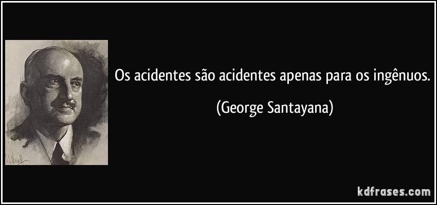 frase-os-acidentes-sao-acidentes-apenas-para-os-in