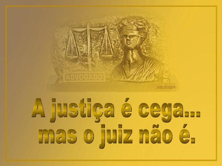 a-justia-cega-mas-o-juiz-no-1-728.jpg