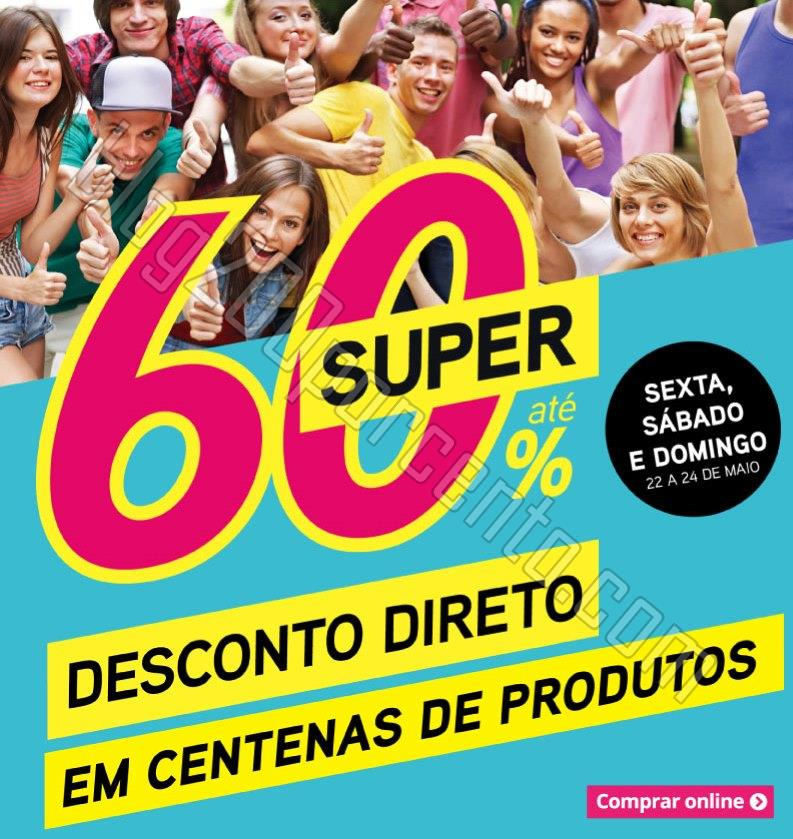 Promoções Super 60% RADIO POPULAR de 22 a 24 mai