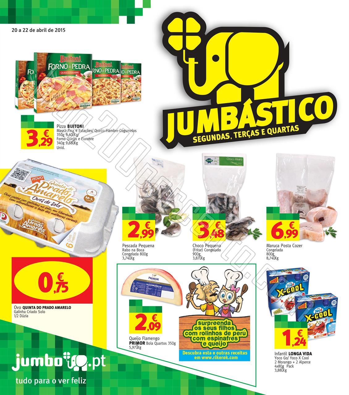 Antevisão Folheto JUMBO promoções de 20 a 22 ab
