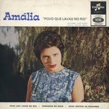 Amália, «Povo que Lavas no Rio», Columbia/V.C., 1963