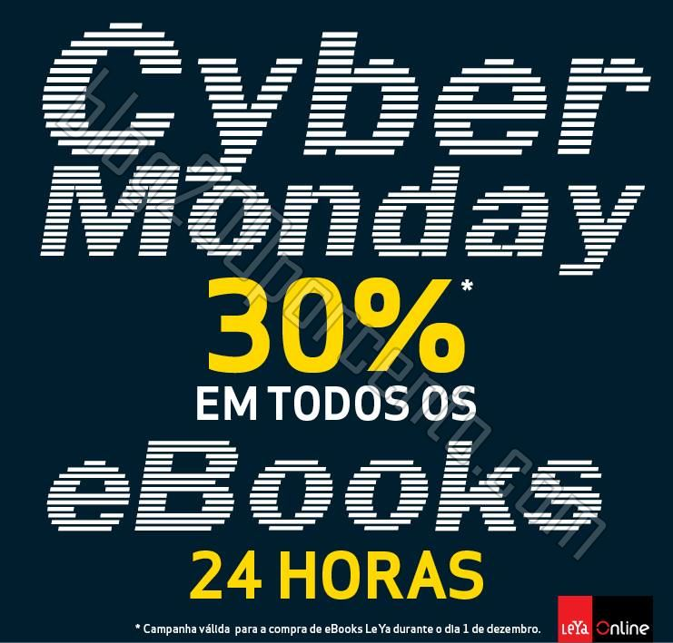 Cyber Monday LEYA 30% em ebooks, só hoje dia 1 de