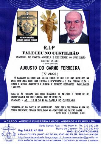 RIP-AUGUSTO DO CARMO FERREIRA-77 ANOS (CUSTILHÃO)