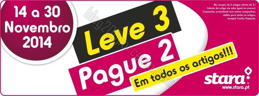 Leve 3 Pague 2 STARA de 14 a 30 novembro.jpg