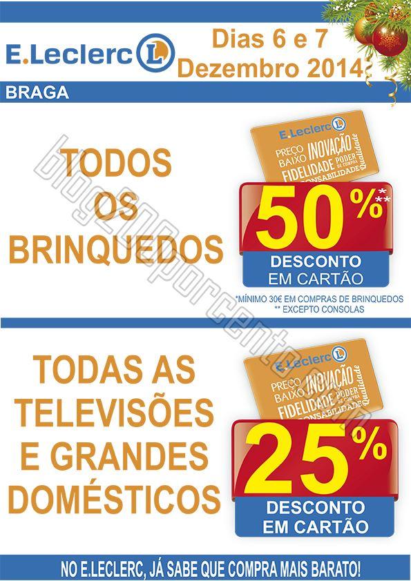 Antevisão E-LECLERC Fim de semana Braga dias 6 e